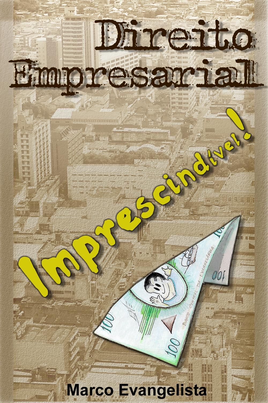 """""""Direito Empresarial imprescindível!"""""""