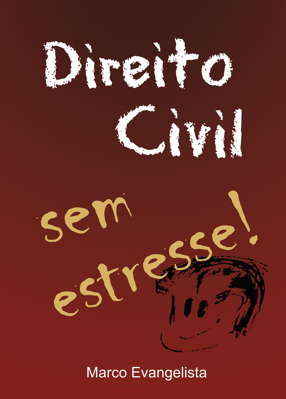 """Direito Civil sem estresse!"""