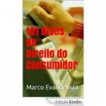 """""""101 dicas de Direito do Consumidor"""" – A partir de hoje na Amazon!"""