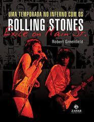 """[resenha] Livro """"Uma temporada no inferno com os Rolling Stones"""""""