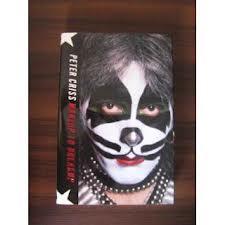 """[resenha] Livro """"Makeup to breakup – Minha vida dentro e fora do Kiss"""" (Peter Criss)"""