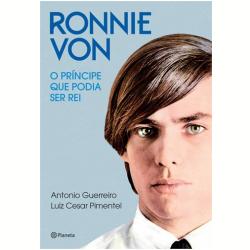 """""""Ronnie Von: O príncipe que podia ser rei"""" (ebook) [resenha]"""