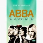 """ABBA – A Biografia"" (livro) [resenha]"